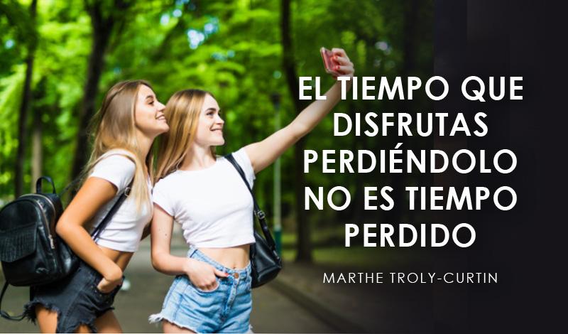 Felicidad Frases cortas para valorar la vida exito frase Marthe Troly-Curtin trending magazine revista
