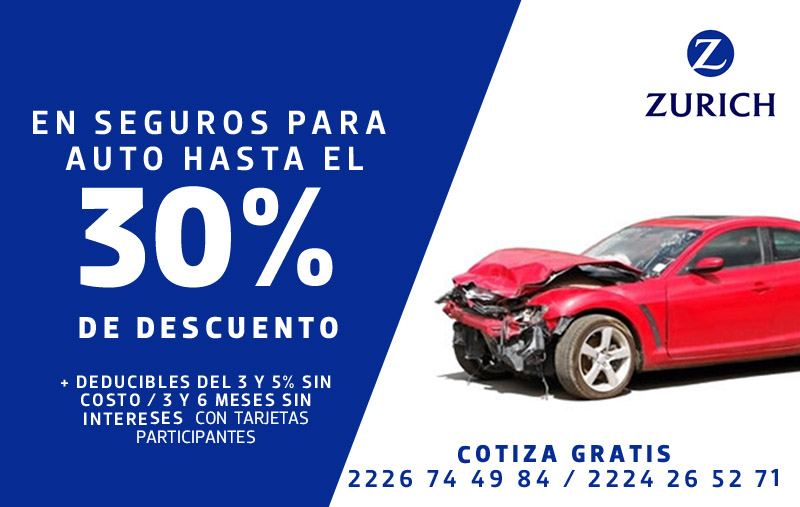 promocion seguro para auto ZURICH descuento mas meses sin intereses trending magazine Promociones en Seguros de Autos