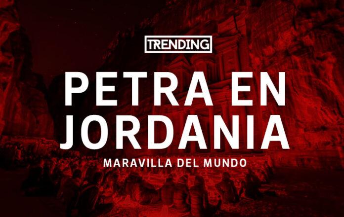 Petra en Jordania Maravilla del mundo turismo viajes guia trending magazine revista