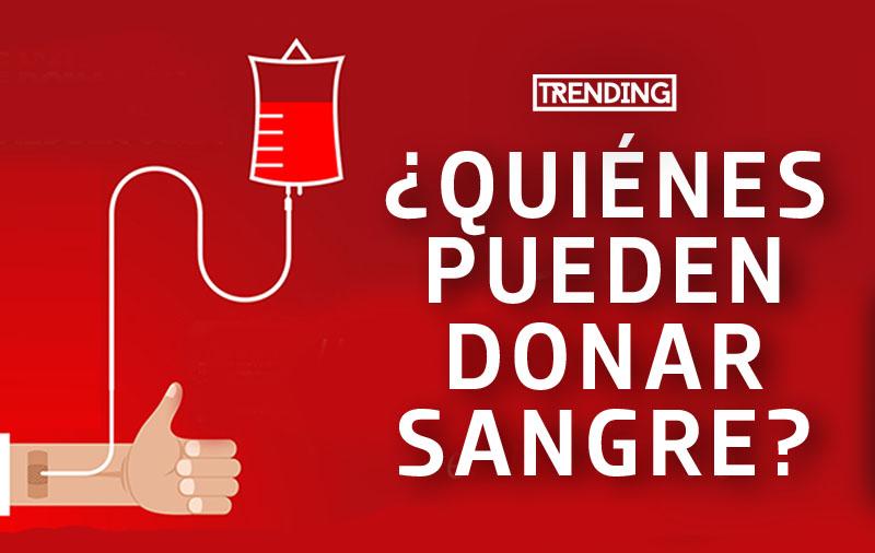 quienes pueden donar sangre requisitos trending magazine revista salud