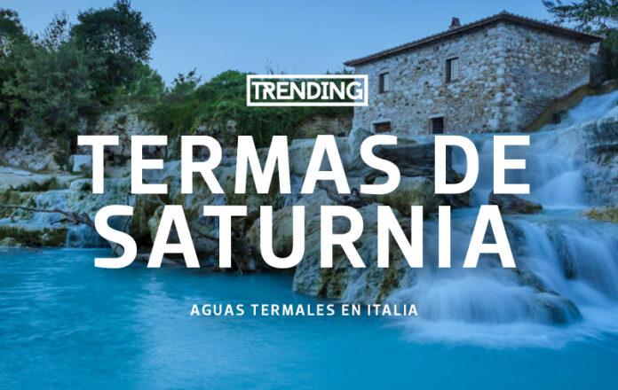 termas de saturnia aguas termales en italia trending magazine revista